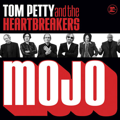 tom petty mojo. Tom Petty and the